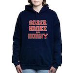 Sober Broke and Horny.png Hooded Sweatshirt