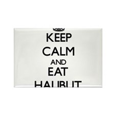 Keep calm and eat Halibut Magnets