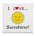 I Love Sunshine Tile Coaster