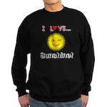 I Love Sunshine Sweatshirt (dark)