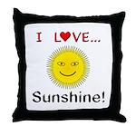 I Love Sunshine Throw Pillow