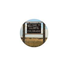 Welcome to Colorful Colorado Road Sign Mini Button