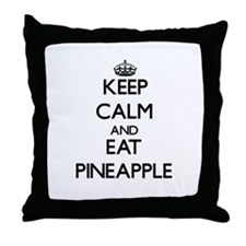 Keep calm and eat Pineapple Throw Pillow