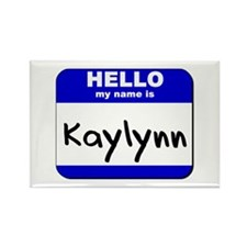 hello my name is kaylynn Rectangle Magnet