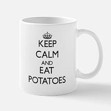 Keep calm and eat Potatoes Mugs