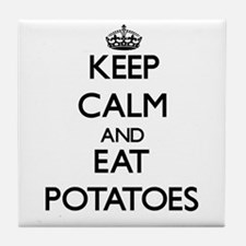 Keep calm and eat Potatoes Tile Coaster