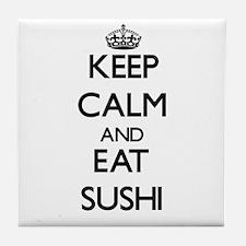 Keep calm and eat Sushi Tile Coaster