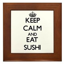 Keep calm and eat Sushi Framed Tile
