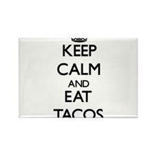 Keep calm and eat Tacos Magnets