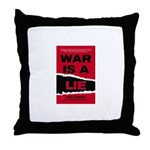 War Is A Lie Throw Pillow