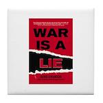 War Is A Lie Tile Coaster