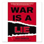War Is A Lie Square Car Magnet 3