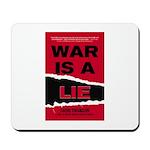 War Is A Lie Mousepad