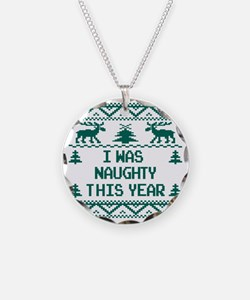 I was Naughty This Year Ugly Necklace