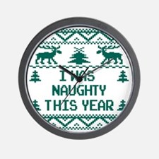 I was Naughty This Year Ugly Christmas  Wall Clock