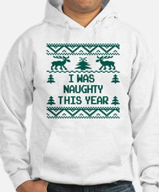 I was Naughty This Year Ugly Chr Hoodie