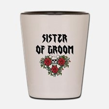 Sister of Groom skull Shot Glass