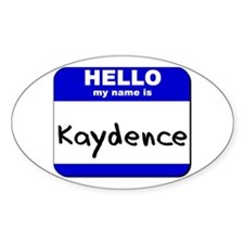 hello my name is kaydence Oval Decal