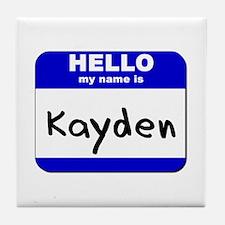 hello my name is kayden  Tile Coaster