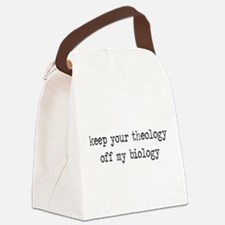 Keep Your Theology Off My Biology Canvas Lunch Bag