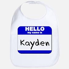 hello my name is kayden  Bib