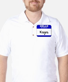 hello my name is kaya T-Shirt