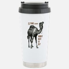 Do You Know What Day It Is Travel Mug