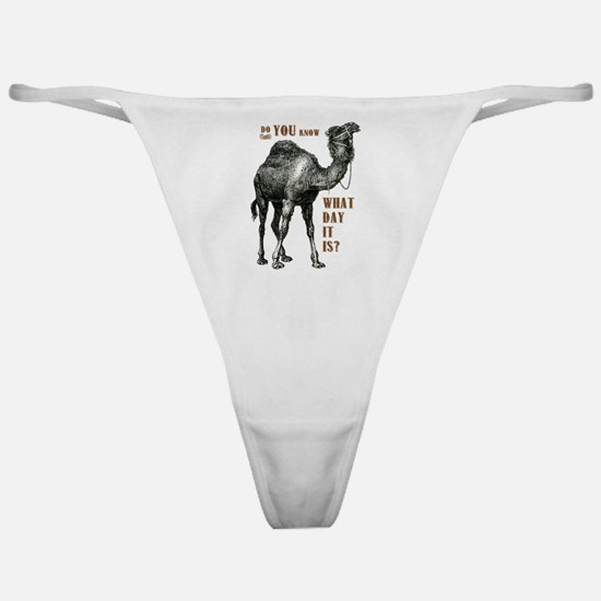 Do You Know What Day It Is Classic Thong