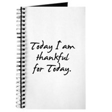 Today I am thankful for Today Journal