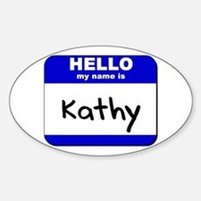hello my name is kathy Oval Decal