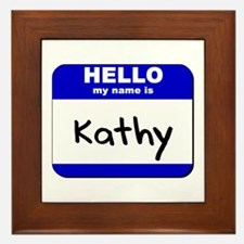 hello my name is kathy  Framed Tile