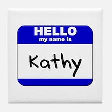hello my name is kathy  Tile Coaster