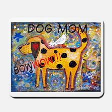 BowWow Mom #1 Mousepad