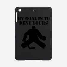 My Goal Is To Deny Yours iPad Mini Case