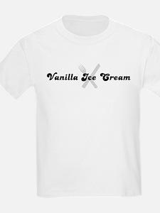 Vanilla Ice Cream (fork and k T-Shirt