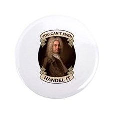 "Handel Pun 3.5"" Button"