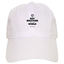 The Best in the World Best Brother Baseball Baseball Cap