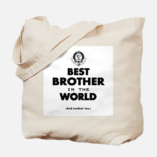 The Best in the World Best Brother Tote Bag
