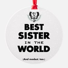 The Best in the World Best Sister Ornament