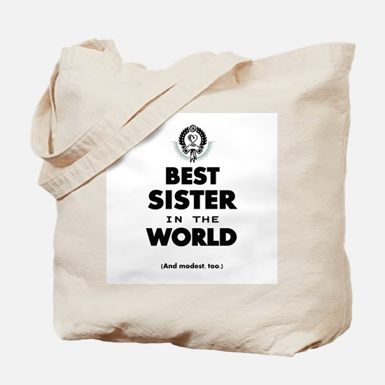 The Best in the World Best Sister Tote Bag