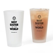 The Best in the World Best Sister Drinking Glass