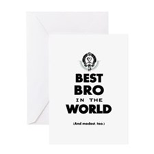 The Best in the World Best Bro Greeting Cards