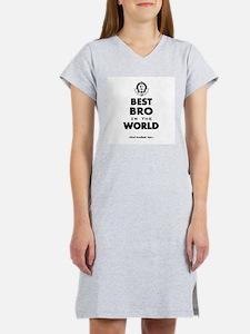 The Best in the World Best Bro Women's Nightshirt