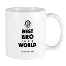 The Best in the World Best Bro Mugs
