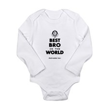 The Best in the World Best Bro Body Suit