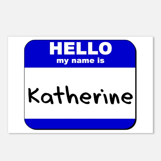 hello my name is katherine  Postcards (Package of