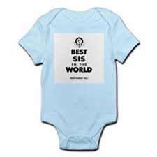 The Best in the World Best Sis Body Suit