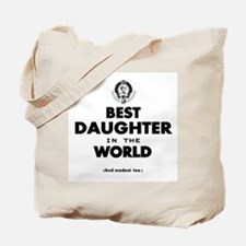 The Best in the World Best Daughter Tote Bag
