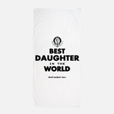 The Best in the World Best Daughter Beach Towel
