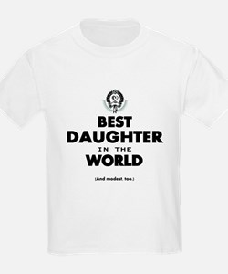 The Best in the World Best Daughter T-Shirt